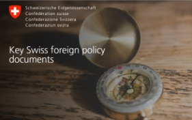 Swiss foreign policy: strategies and key aspects